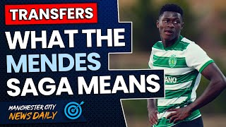 What the Nuno Mendes Man City Saga Means... | TRANSFER TARGET