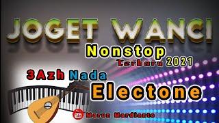 Kumpulan Lagu Joget wanci terbaru 2021    nonstop    3azh nada electone    wakatobi