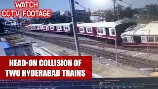 Watch Live CCTV Footage: Head-On Collision Of Two Hyderabad Trains