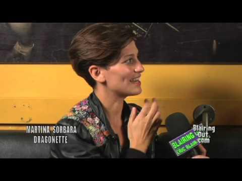 DRAGONETTE's Martina Sorbara talks with Eric Blair 09