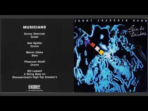 Sonny Sharrock Band – Seize The Rainbow (full album)