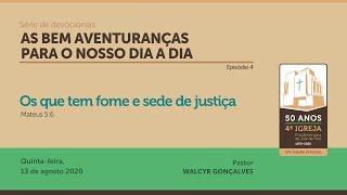 AS BEM AVENTURANÇAS PARA O NOSSO DIA A DIA | Série de devocionais - Episódio 4