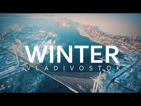 Winter Vladivostok & Primorye best frozen Russia aerial/ Зимний Владивосток и Приморье с высоты