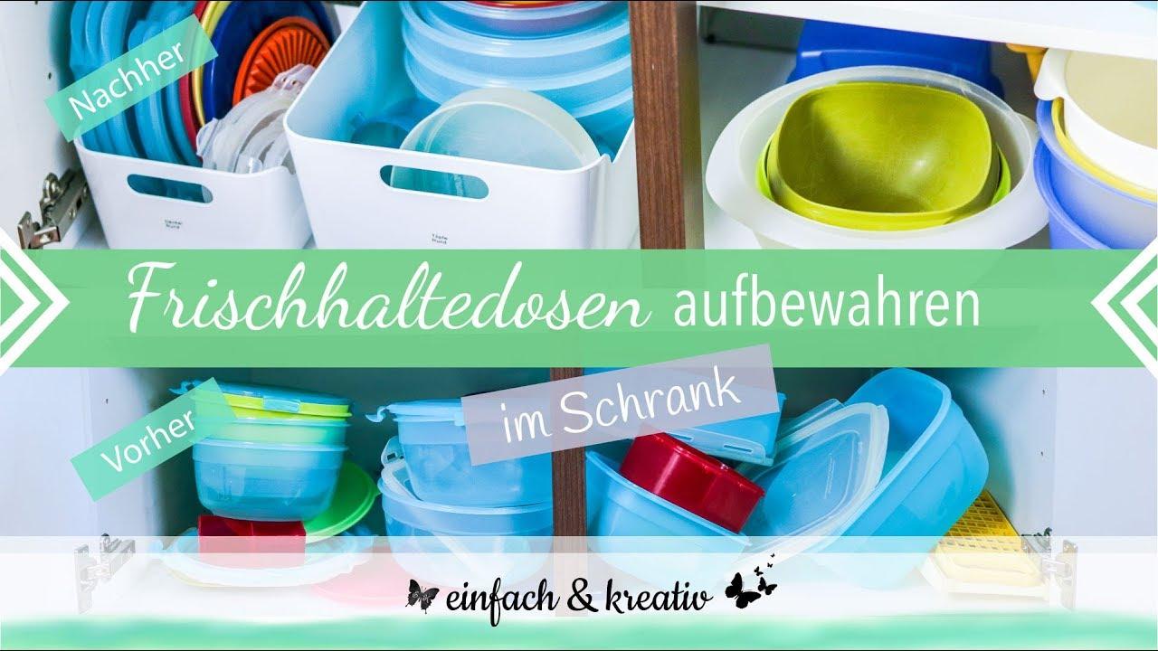 Tupperware Aufbewahrung im Schrank | einfach & organisiert - YouTube