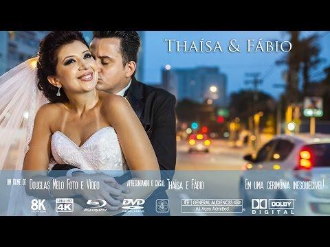 Teaser Casamento Thaísa e Fábio por DOUGLAS MELO FOTO E VÍDEO (11) 2501-8007