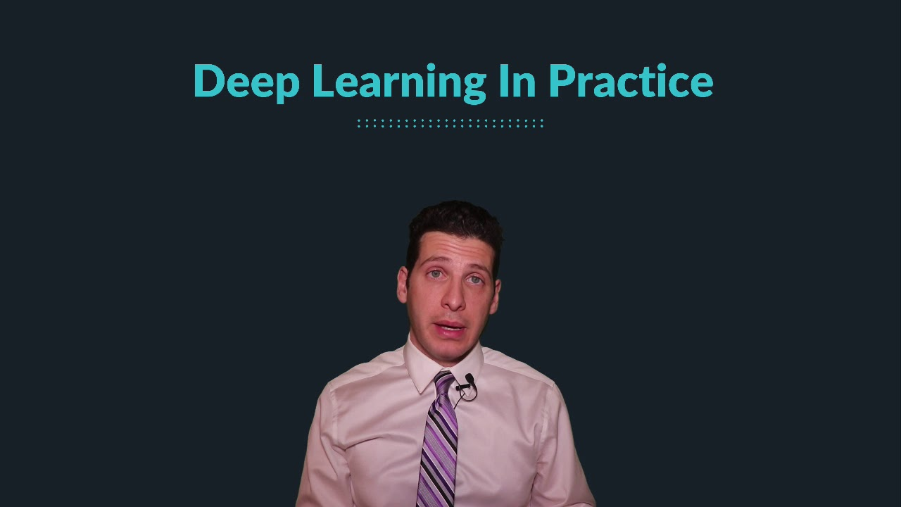 Deep Learning In Practice