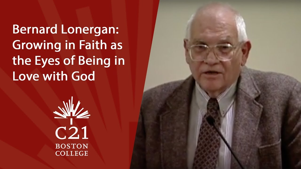 Download Bernard Lonergan: Growing in Faith as the Eyes of Being in Love with God