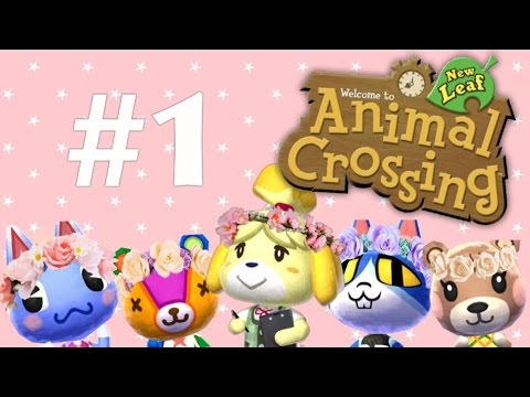 Let's Play Animal Crossing: New Leaf - #1 Welcome To Town!