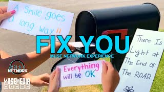 Fix You - Muse Network Experience 2020