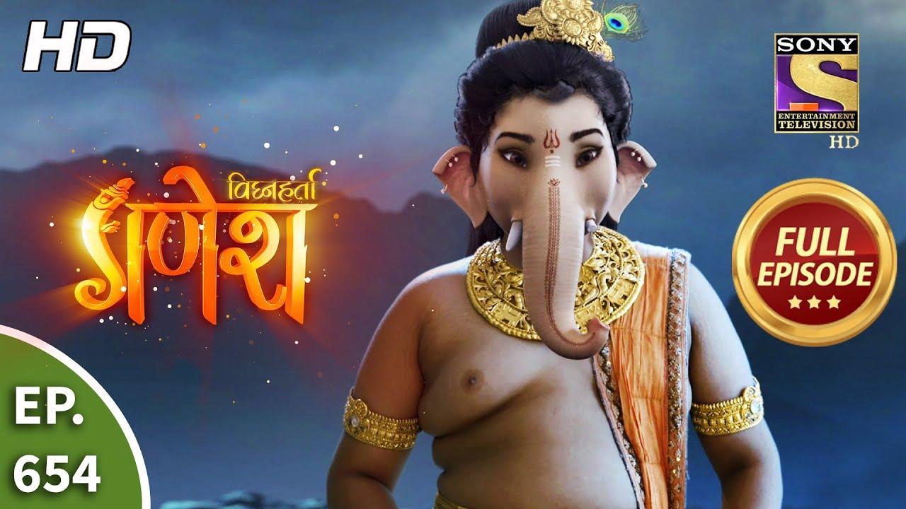 Download Vighnaharta Ganesh - Ep 654 - Full Episode - 21st February, 2020
