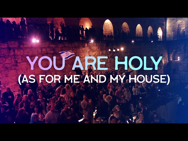 You Are Holy (Live at the Tower of David, Jerusalem) Joshua Aaron // Messianic Worship