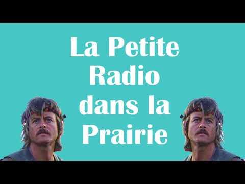 La Petite Radio Dans La Prairie, le come-back.