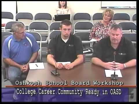 College, Career & Community Ready Workshop with Oshkosh Area School Board 9/9/15