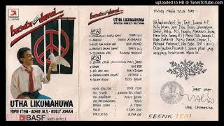 Utha Likumahuwa - 03 Esok Kan Masih Ada