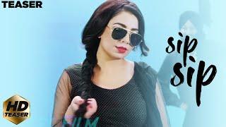 SIP SIP | OFFICIAL TEASER | JASMINE SANDLAS | INTENSE