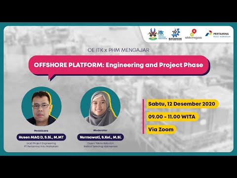 "Sharing Knowledge PHM x Teknik Kelautan ""OFFSHORE PLATFORM  : Engineering and Project Phase"""