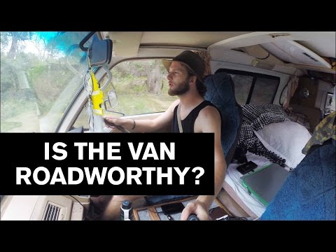 Is the Van Roadworthy?