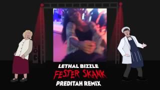 Lethal Bizzle - Fester Skank (Preditah Remix)
