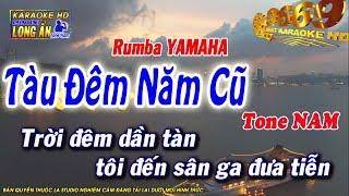 Karaoke Tàu Đêm Năm Cũ | Tone Nam | Beat chất lượng cao 9669
