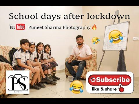 School days after lockdown || Puneet Sharma Photography