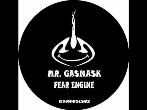 NARCOSIS 02 - Mr. Gasmask - Fear engine