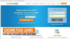 Cashnetusa Reviews: Same Day Loans, Payday loans, Line of Credit, get approved even with Bad Credit