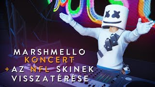 CONCERT MARSHMELLO! ILS RETURNED TO THE NFL SKINS! (Fortnite Battle Royale)
