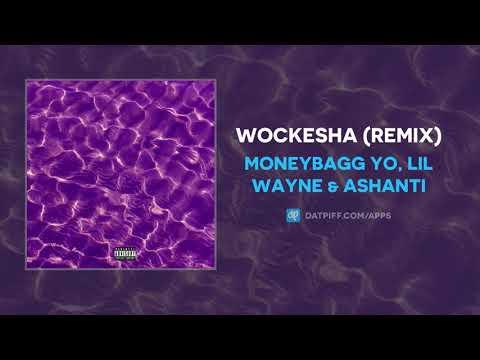 Moneybagg Yo, Lil Wayne & Ashanti – Wockesha (Remix) (AUDIO)