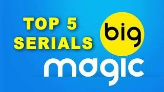 Baixar Big Magic Serial Top 5 Most Popular TV serials by Popularity