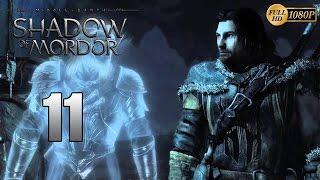 La Tierra Media: Sombras de Mordor Parte 11 Español Gameplay Walkthrough (PC XboxOne PS4)