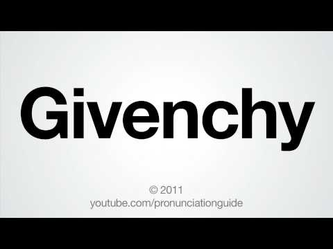 How To Pronounce Givenchy