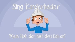 Mein Hut, der hat drei Ecken - Kinderlieder zum Mitsingen | Sing Kinderlieder