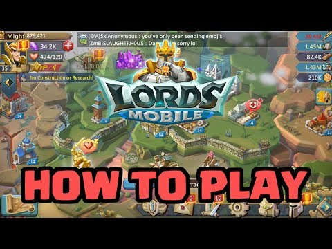 How To Play Lords Mobile: The Basics | Get Free Gems Now!
