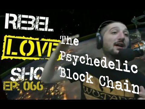 RLS 066 - The Psychedelic Block Chain
