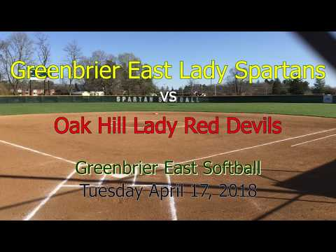 Greenbrier East Lady Spartans Softball v Oak Hill Lady Red Devils April 17, 2018