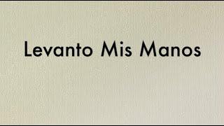 Levanto Mis Manos - Karaoke Version