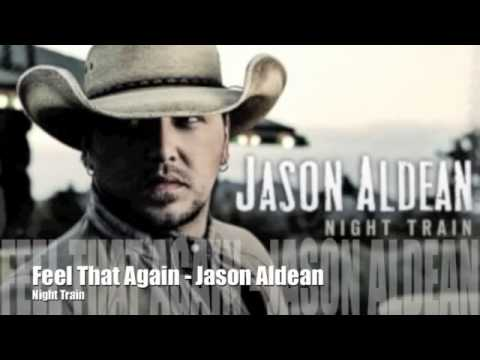 Feel That Again - Jason Aldean [Night Train]