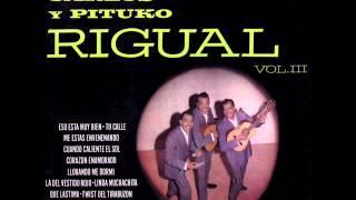 LOS HERMANOS RIGUAL - De quién estás enamorada