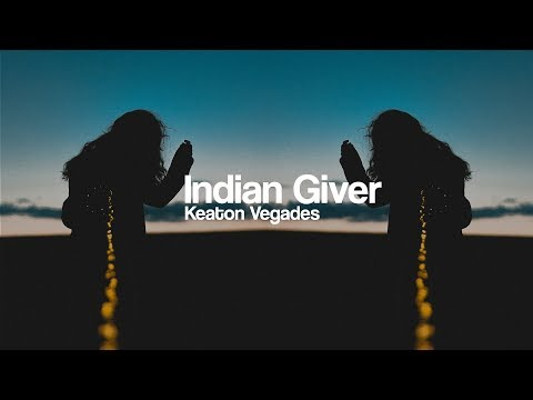 Keaton Vegades - Indian Giver [Bass Boosted]