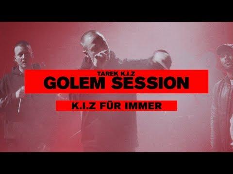 Tarek K.I.Z - K.I.Z Für Immer (feat. Nico K.I.Z & Maxim K.I.Z) - Golem Session (Live)