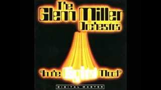 In The Mood The Glenn Miller Orchestra