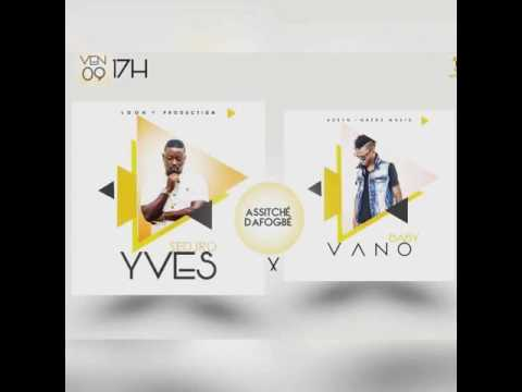 Vano Baby feat Yves SEDJRO -  Assitché Dafogbé
