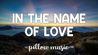 In The Name Of Love - Martin Garrix & Bebe Rexha (Lyrics) 🎵