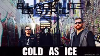 Blacklite District Cold As Ice