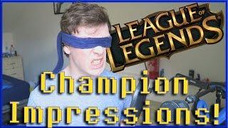 League Of Legends Champion Impressions