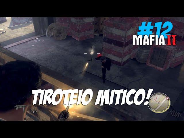 Mafia 2 #12 - Tiroteio Mítico