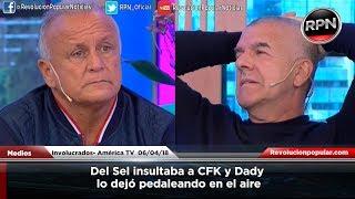 Del Sel insultaba a CFK y Dady lo dejó pedaleando en el aire