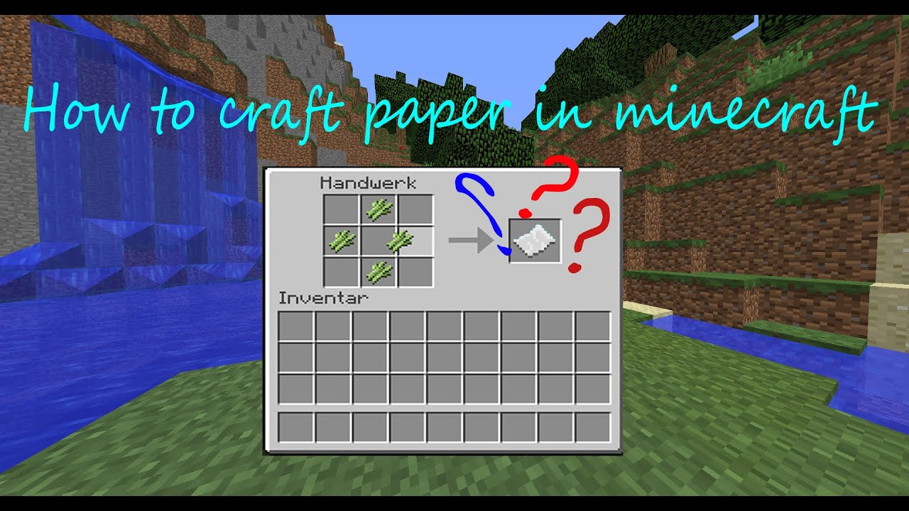 [Minecraft 1.9] How to craft a paper in minecraft - YouTube - photo#4