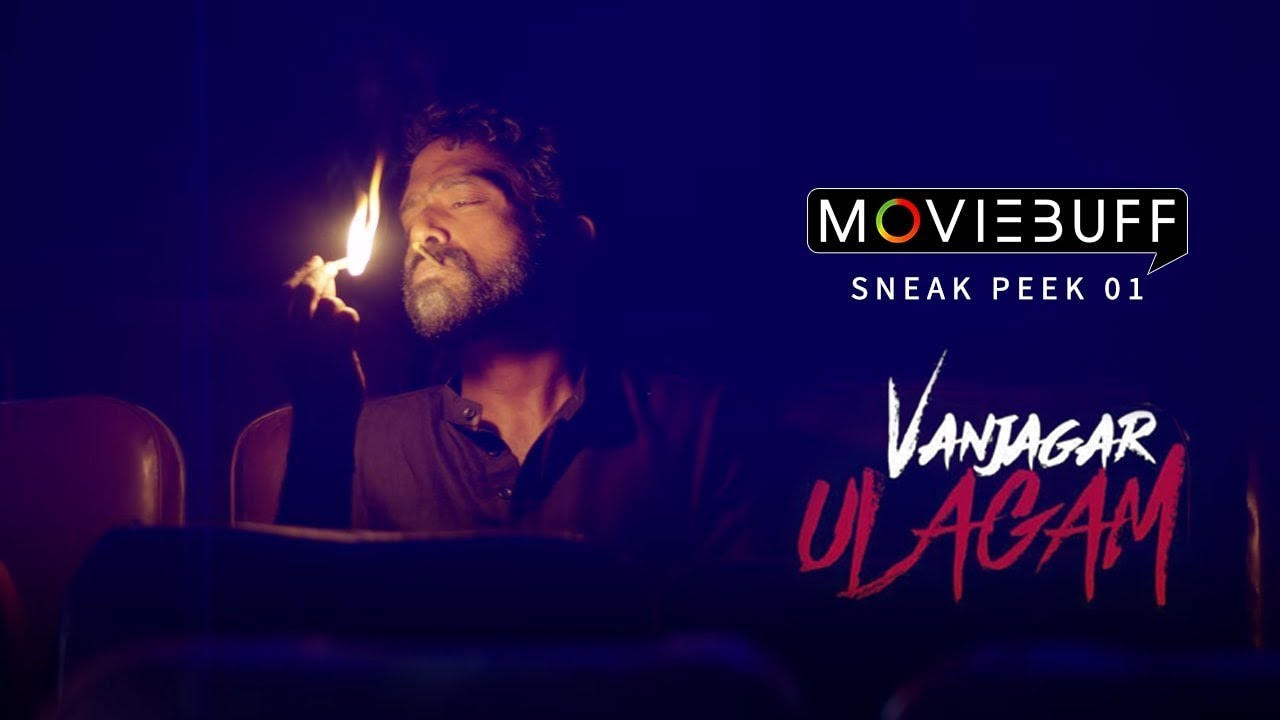 Vanjagar Ulagam - Moviebuff Sneak Peek | Anisha, Chandini, Guru Somasundaram | Manoj Beedha