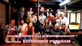 Hokubo Maniwactity Okayama Japanese countryside experience program